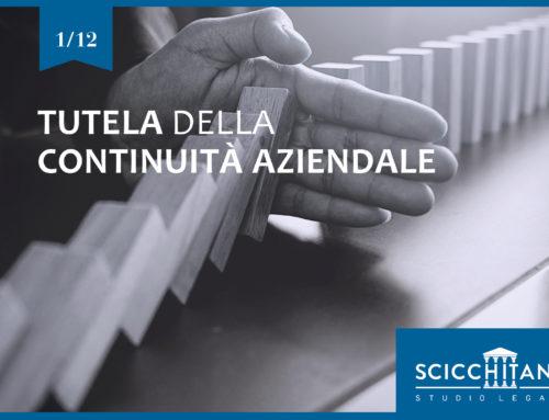 Codice della Crisi d'Impresa Pt. 1 – La tutela della continuità aziendale