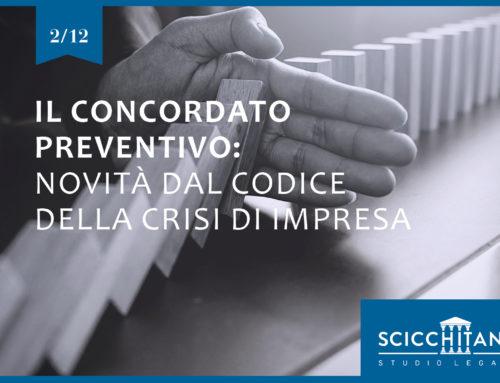 Il concordato preventivo: profili di novità introdotti dal nuovo Codice della crisi di impresa e dell'insolvenza