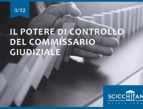 Pt. 3 Il potere di controllo del Commissario giudiziale