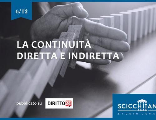 Pt. 6: la continuità diretta e indiretta. Pubblicato su Diritto 24