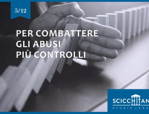 Pt. 5 Per combattere gli abusi più controlli