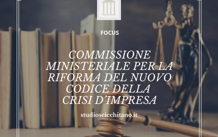 Commissione ministeriale per la riforma del nuovo codice della crisi d'impresa