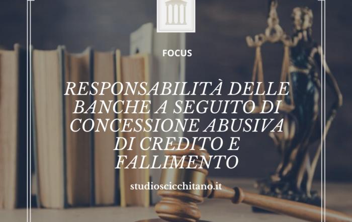 Responsabilità delle banche a seguito di concessione abusiva di credito e fallimento